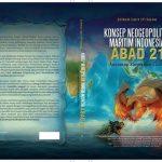 """Buku """"Konsep Neogeopolitik Maritim Indonesia Abad 21"""", Menjawab Ancaman Zionis dan China"""