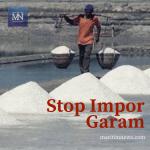 KNTI: Impor Garam 2018, Bukti Pemerintah Tak Serius Benahi Tata Kelola Garam