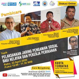 "Diskusi DFW Indonesia ""Pelaksanaan Jaring Pengaman Sosial Bagi Nelayan dan Pekerja Perikanan Mendesak Dilaksanakan""."